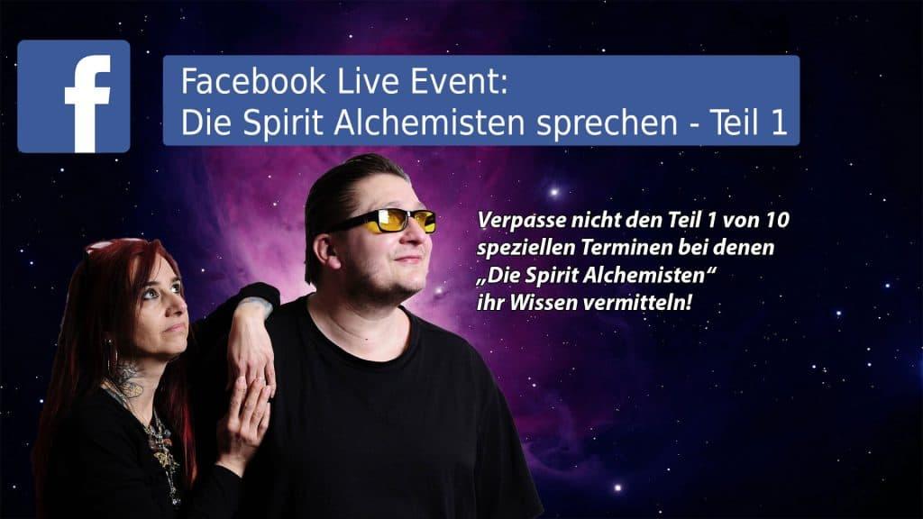 Die Spirit Alchemisten Live auf Facebook Teil 1